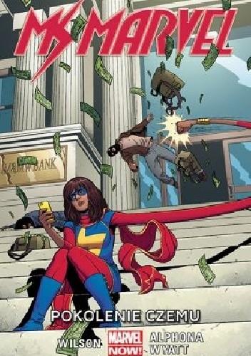 Okładka książki Ms Marvel: Pokolenie Czemu