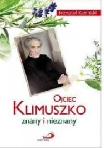 Okładka książki Ojciec Klimuszko znany i nieznany
