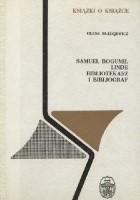 Samuel Bogumił Linde - bibliotekarz i bibliograf