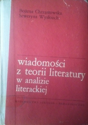 Okładka książki Wiadomości z teorii literatury w analizie literackiej.