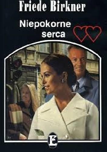 Okładka książki Niepokorne serca