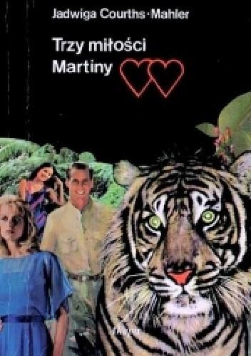 Okładka książki Trzy miłości Martiny