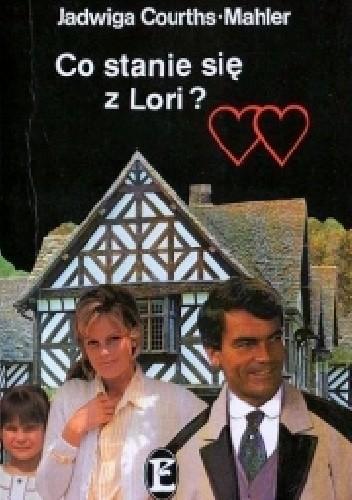 Okładka książki Co stanie się z Lori?