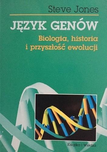 Okładka książki Język genów. Biologia, historia i przyszłość ewolucji.