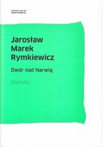 Okładka książki Dwór nad Narwią. Dramaty