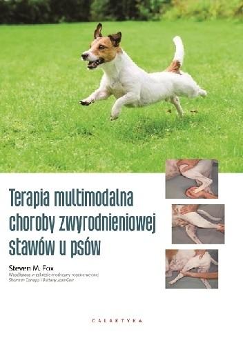 Okładka książki Terapia multimodalna choroby zwyrodnieniowej stawów u psów