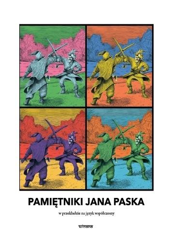 Okładka książki PAMIĘTNIKI JANA PASKA w przekładzie na język współczesny