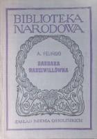Barbara Radziwiłłówna. Tragedia w pięciu aktach