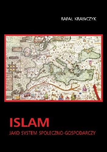 Okładka książki Islam jako system społeczno-gospodarczy