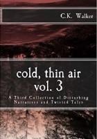 Cold, thin air vol. 3