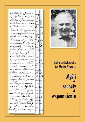 Okładka książki Myśli, zachęty, wspomnenia