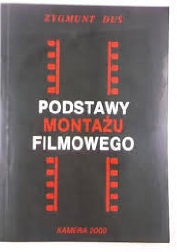 Okładka książki Podstawy montażu filmowego