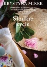 Słodkie życie - Jacek Skowroński