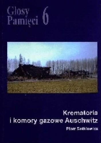 Okładka książki Głosy Pamięci 6. Krematoria i komory gazowe Auschwitz