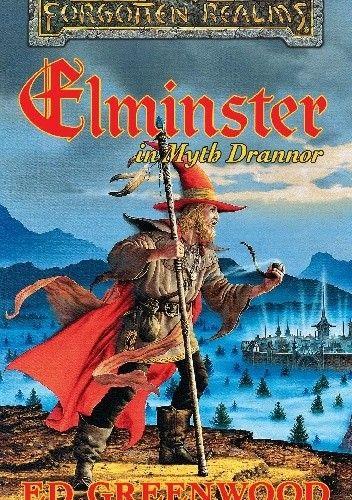 Okładka książki Elminster in Myth Drannor
