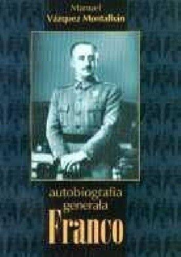 Okładka książki Autobiografia generała Franco