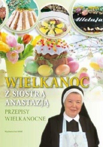Okładka książki Wielkanoc z  siostrą Anastazją