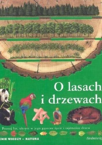 Okładka książki O lasach i drzewach