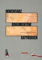 Inwentarz dokumentów katyńskich przechowywanych w Archiwum Kurii Metropolitalnej w Krakowie