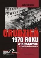 Grudzień 1970 roku w Krakowie