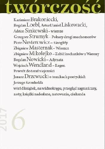 Okładka książki Twórczość nr 6 - 2017