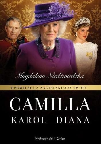 Opowieści Z Angielskiego Dworu Camilla Magdalena Niedźwiedzka