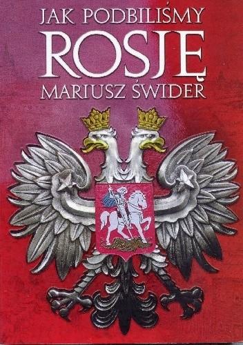 Okładka książki Jak podbiliśmy Rosję