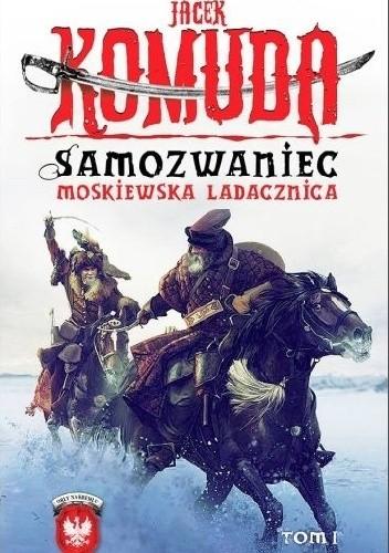 Okładka książki Samozwaniec. Moskiewska ladacznica, tom I