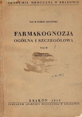 Okładka książki Farmakognozja ogólna i szczegółowa.