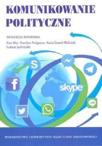 Okładka książki Komunikowanie polityczne