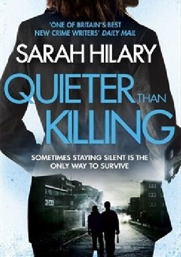Okładka książki Quieter than killing