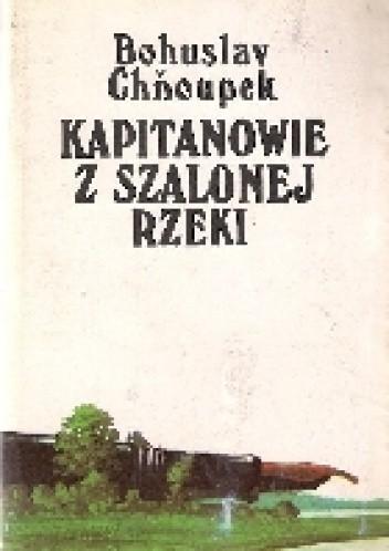 Okładka książki Kapitanowie z szalonej rzeki