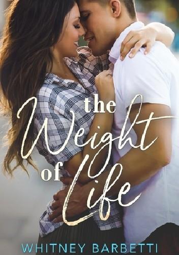 Okładka książki The Weight of Life