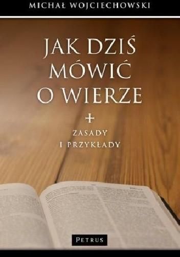 Okładka książki Jak dziś mówić o wierze