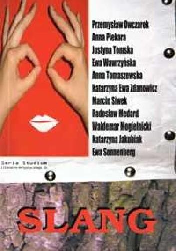 Okładka książki Slang. Antologia poezji