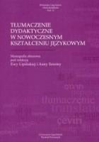 Tłumaczenie dydaktyczne w nowoczesnym kształceniu językowym