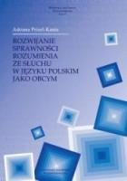 Rozwijanie sprawności rozumienia ze słuchu w języku polskim jako obcym