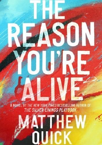 Okładka książki The Reason You're Alive