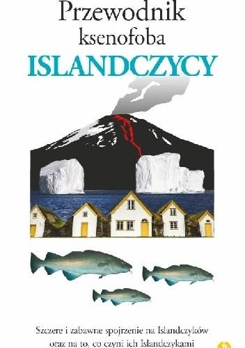 Okładka książki Przewodnik ksenofoba. Islandczycy