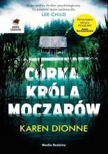 Córka króla moczarów - Jacek Skowroński
