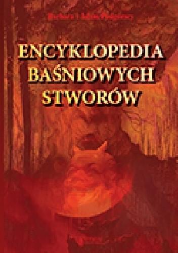 Okładka książki Encyklopedia baśniowych stworów