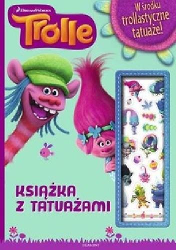 Okładka książki Trolle. Książka z tatuażami