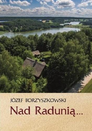 Okładka książki Nad Radunią