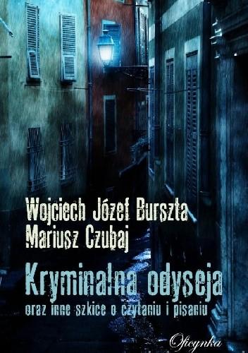 Okładka książki Kryminalna odyseja oraz inne szkice o czytaniu i pisaniu