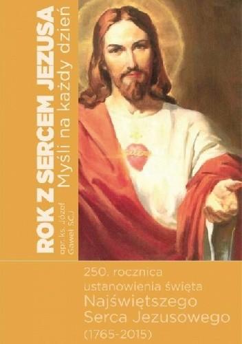 Okładka książki Rok z Sercem Jezusa. Myśli na każdy dzień