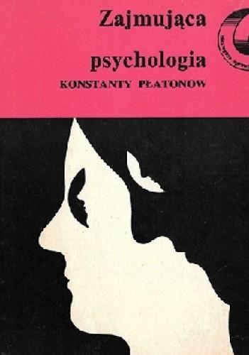 Okładka książki Zajmująca psychologia