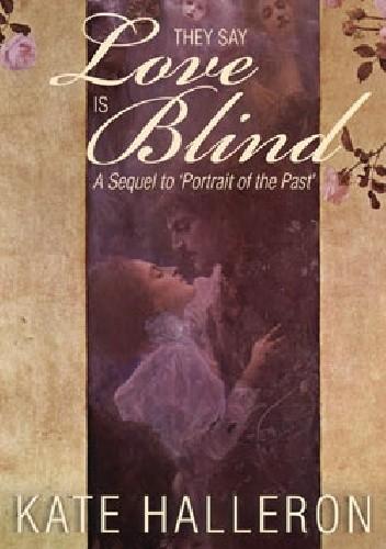 Okładka książki They Say Love Is Blind