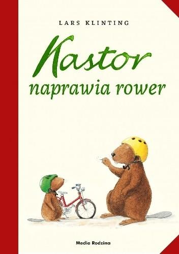 Okładka książki Kastor naprawia rower