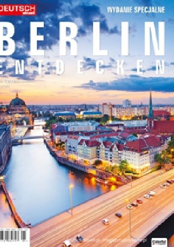 Okładka książki Deutsch Aktuell: Berlin Entdecken 3/2017