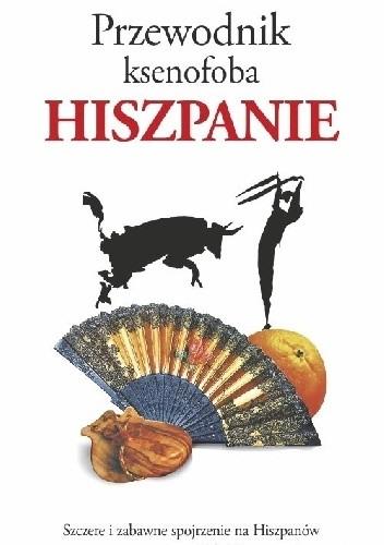 Okładka książki Przewodnik ksenofoba. Hiszpanie